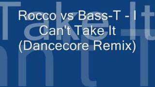 Rocco vs Bass-T - I Can