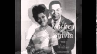 Mickey & Sylvia - Love Is The Only Thing