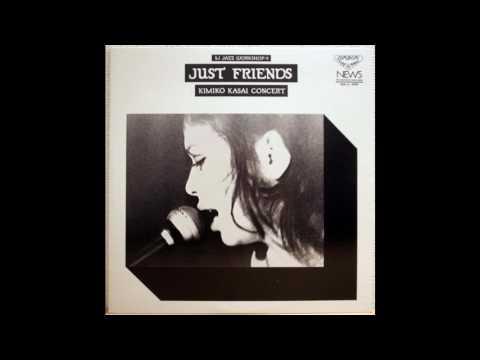 Kimiko Kasai - Just Friends (1970)