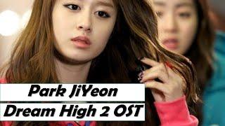 Park Ji Yeon Some Day My Dreams Will Come True Dream High 2 Ep 5.mp3