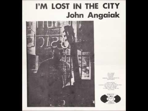 John Angaiak [USA] - I'm Lost In The City, 1972 (b_1. Sunday Morning).