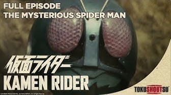 Kamen Rider: Season 1 Episode 1 - The Mysterious Spider Man (Full Episode) (HD)