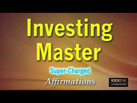 Investing Master - Powerful Affirmations to make you an Investing Genius