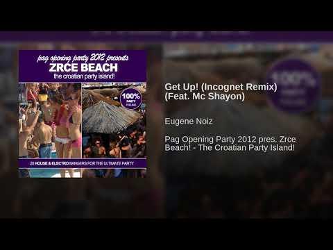 Get Up! (Incognet Remix) (Feat. Mc Shayon)