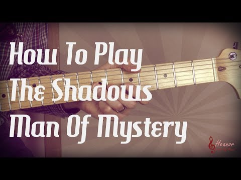 How to play Man Of Mystery by The Shadows - Guitar Lesson Tutorial with Tabs