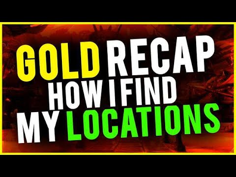 Weekly Gold Recap How I Find My Farming Locations WoW Gold Guide