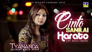 TYANANDA | CINTO SANILAI HARATO [Official Music Video] Lagu Minang Terbaru 2020