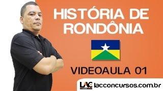 Videoaula 01 - História de Rondônia - Edenilson Morais