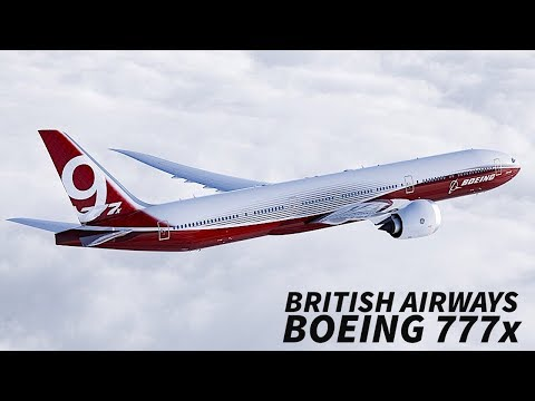 BRITISH AIRWAYS Plans to ORDER the 777x