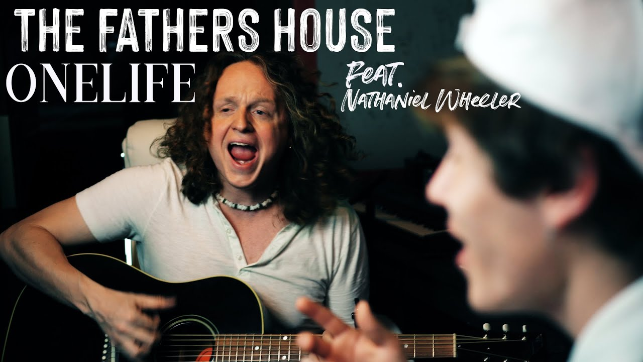 The Father's House - ONELIFE & Nathaniel Wheeler cover (by Cory Asbury)