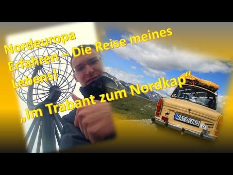 Nordeuropa erfahren - Im Trabant zum Nordkap