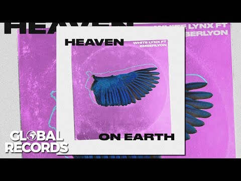 White Lynx: Heaven On Earth ft. Emberlyon (Audio)