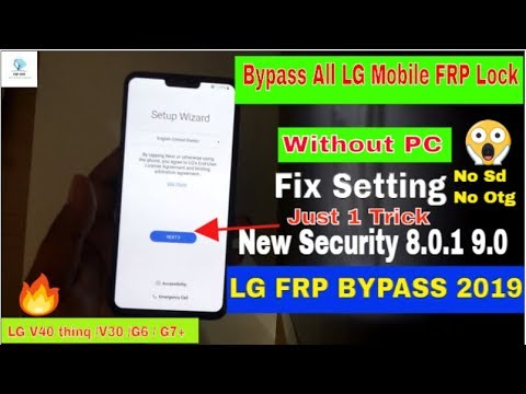 LG V40 thinq /V30 /G6 /G7+ FRP Bypass New Security 2019 Without Pc | All LG  Mobile
