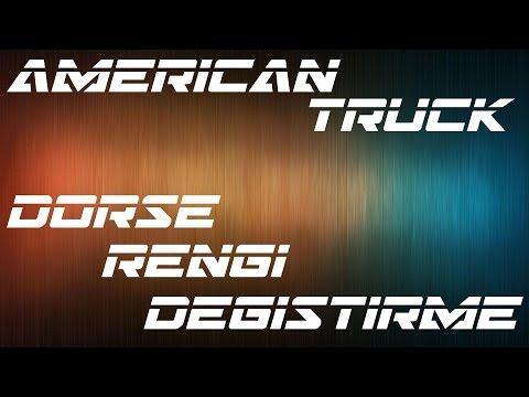 American Truck Simulator | How To Change Trailer Color | Dorse Rengi Değiştirme
