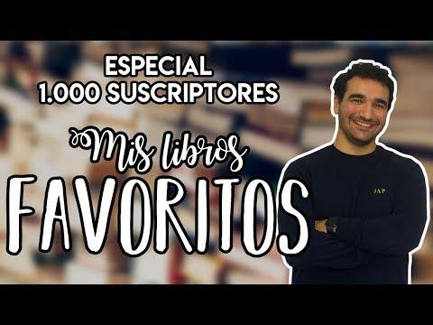 mis-libros-favoritos-|-especial-1.000-suscriptores