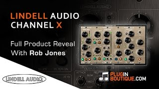 Lindell Audio Channel X Plugin - Overview