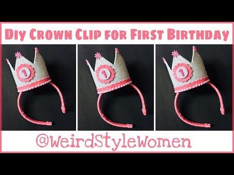 DIY Crown Idea For First Birthday | DIY Birthday Crown |  DIY Crown Hair Clip For Birthday