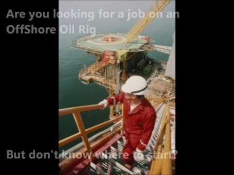 Oil Rig Jobs--No Experience Required