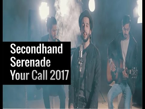 Secondhand Serenade Your Call | 2017 | East Music World