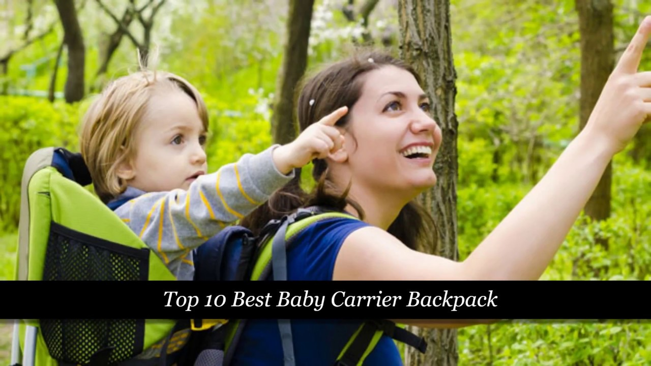 1d8d2509b5a ✅Top 10 Best Baby Carrier Backpack in 2018-2019 - YouTube