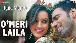 O Meri Laila | Laila Majnu | Atif Aslam & Jyotica Tangri | Avinash Tiwary,Tripti Dimri | Joi, Irshad