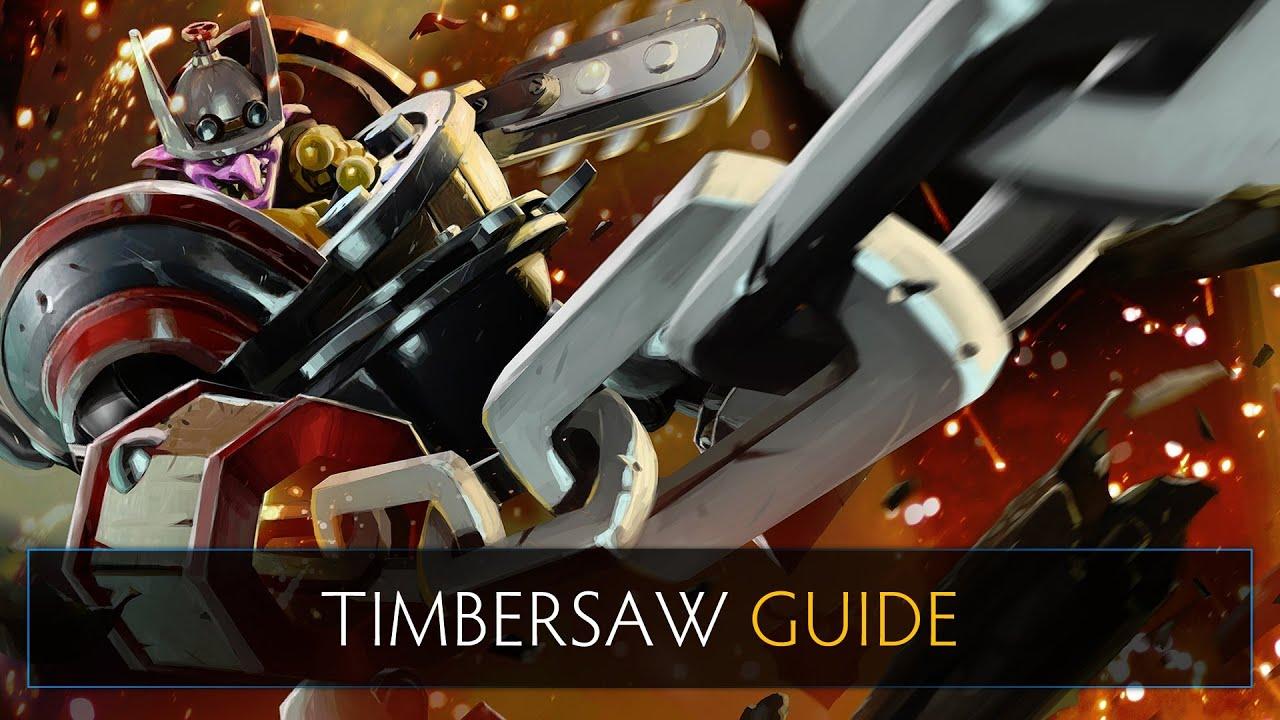 dota 2 guide timbersaw youtube