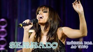Anitta - Serrado (Música Boa ao Vivo - Multishow)