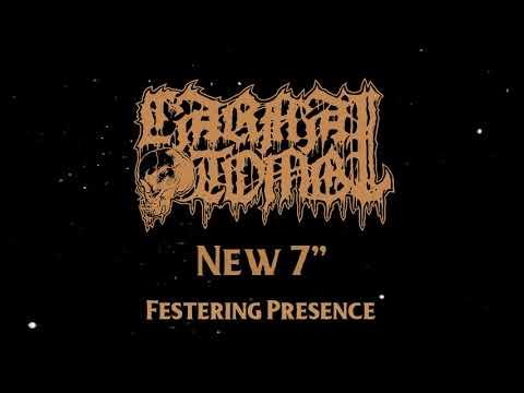 """CARNAL TOMB - """"Festering Presence"""" (full EP)"""