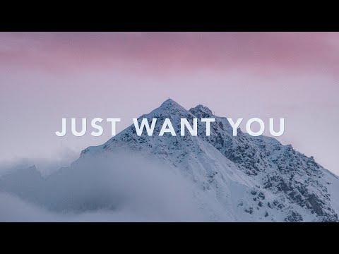 Just Want You - The Belonging Co (feat. Sarah Reeves) Lyrics