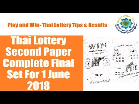 Thai Lottery Second Paper Complete Final Set For 1 June 2018, thai lotto 2nd paper {1000% Confirmed}