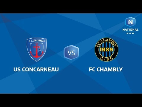J31 : US Concarneau - FC Chambly I National FFF 2018-2019