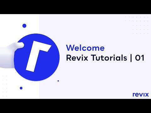 Revix Tutorials | 01   Welcome thumbnail