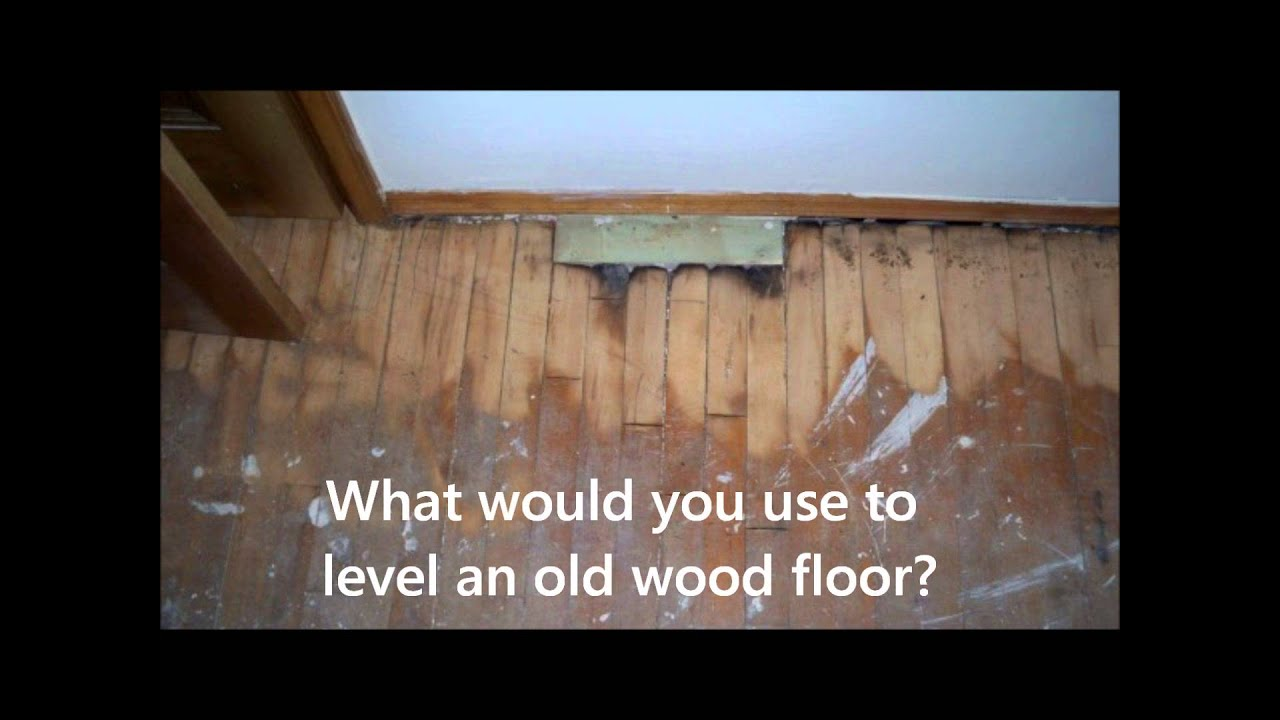 How To Level Out Hardwood Flooring 818 239 3086