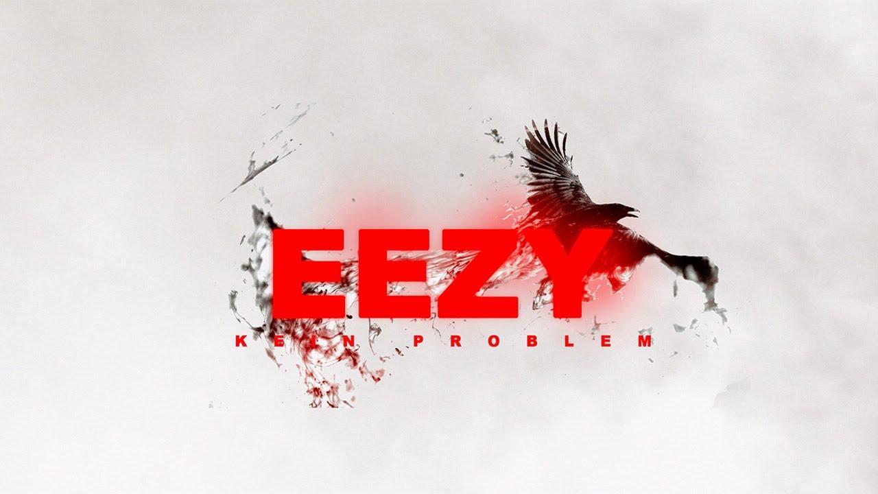 Download EEZY – KEIN PROBLEM (prod. von 27 Corazones) [Official Video]