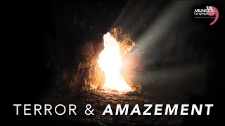 Terror & Amazement | Easter Sunday April 4, 2021