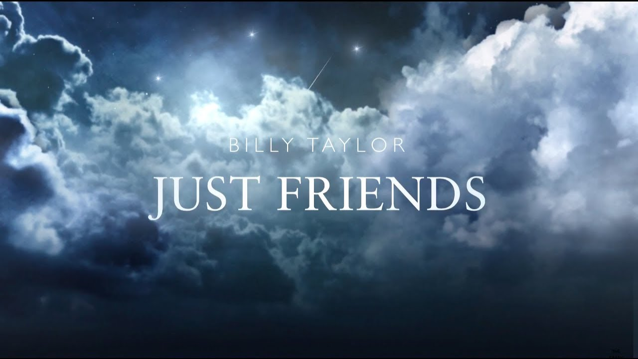 Just Friends By Billy Taylor Book Trailer *PARODY*