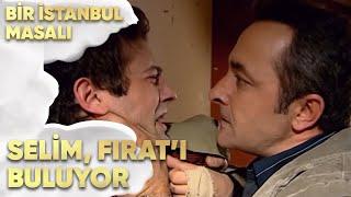 Selim, Fırat'ı Buluyor! - Bir İstanbul Masalı 49. Bölüm