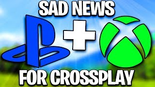 Fortnite Cross Platform Xbox PS4 - Sad News On Fortnite Crossplay Xbox PS4 (Cross Platform Fortnite)
