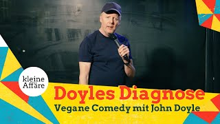 John Doyle – Doyles Diagnose