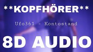 Ufo361 - Kontostand (8D AUDIO) **KOPFHÖRER**