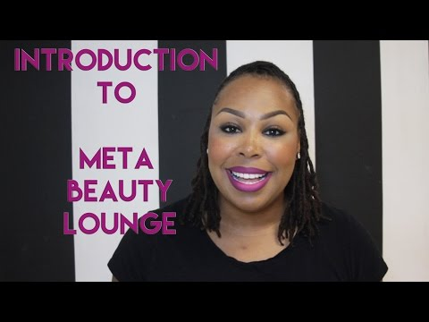Introduction To Meta Beauty Lounge
