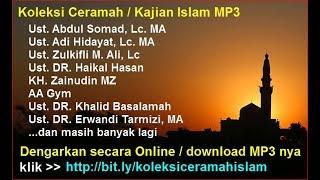 Kumpulan Ceramah Kajian Islam MP3 Ustadz Abdul Somad, Adi Hidayat dll Bisa Didownload