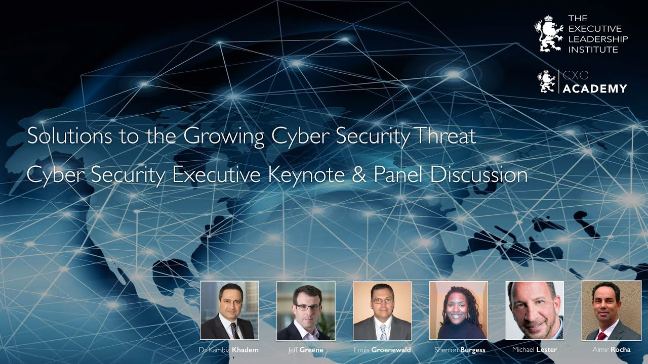 State of Cyber Security - Cyber Security Executive Keynote & Panel Discussion
