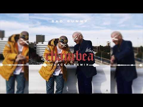 Chambea (Juacko Remix) - Bad Bunny