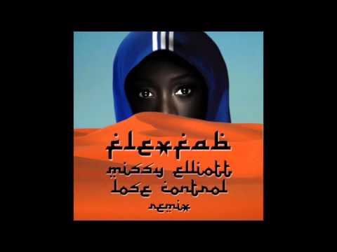 Missy Elliott - Lose Control - (FlexFab Remix)