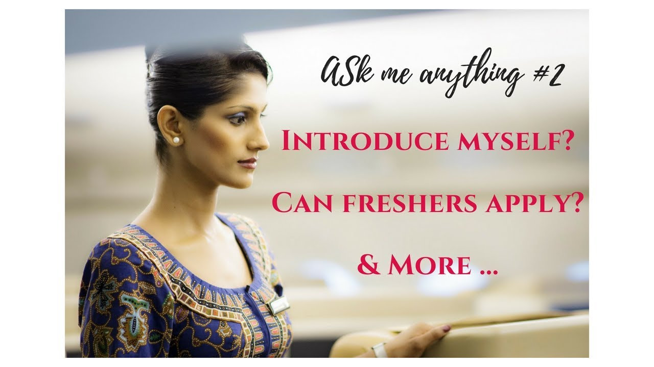 Cabin Crew Interview Q&A: Self introduction