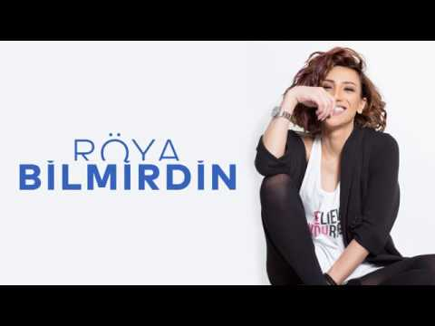 Roya Bilmirdin Official Audio Youtube