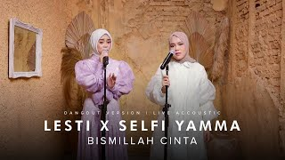 Download lagu Lesti X Selfi Yamma - Bismillah Cinta (Dangdut Version) | Live Accoustic
