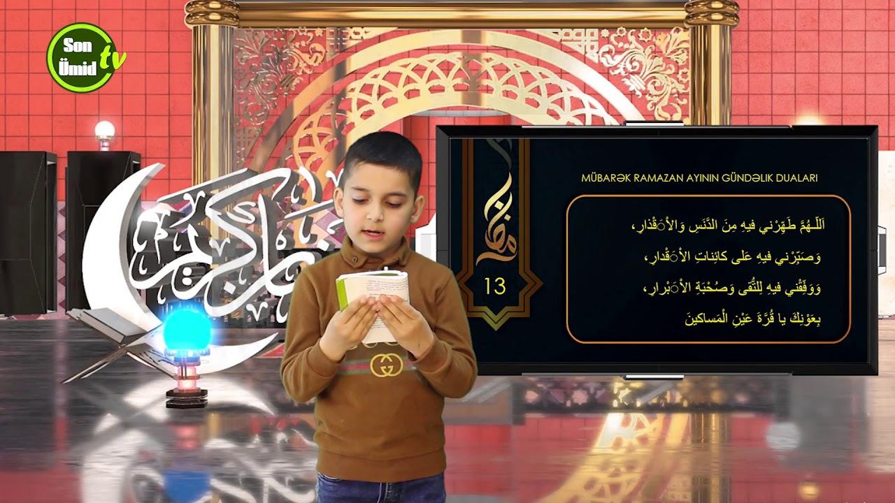 Mübarək #Ramazan2020 ayının 13-cü gününün – #DUASI Zeynəb&Mehdi