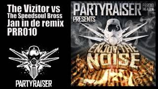 The Vizitor vs The Speedsoul Bross - Jan in de remix